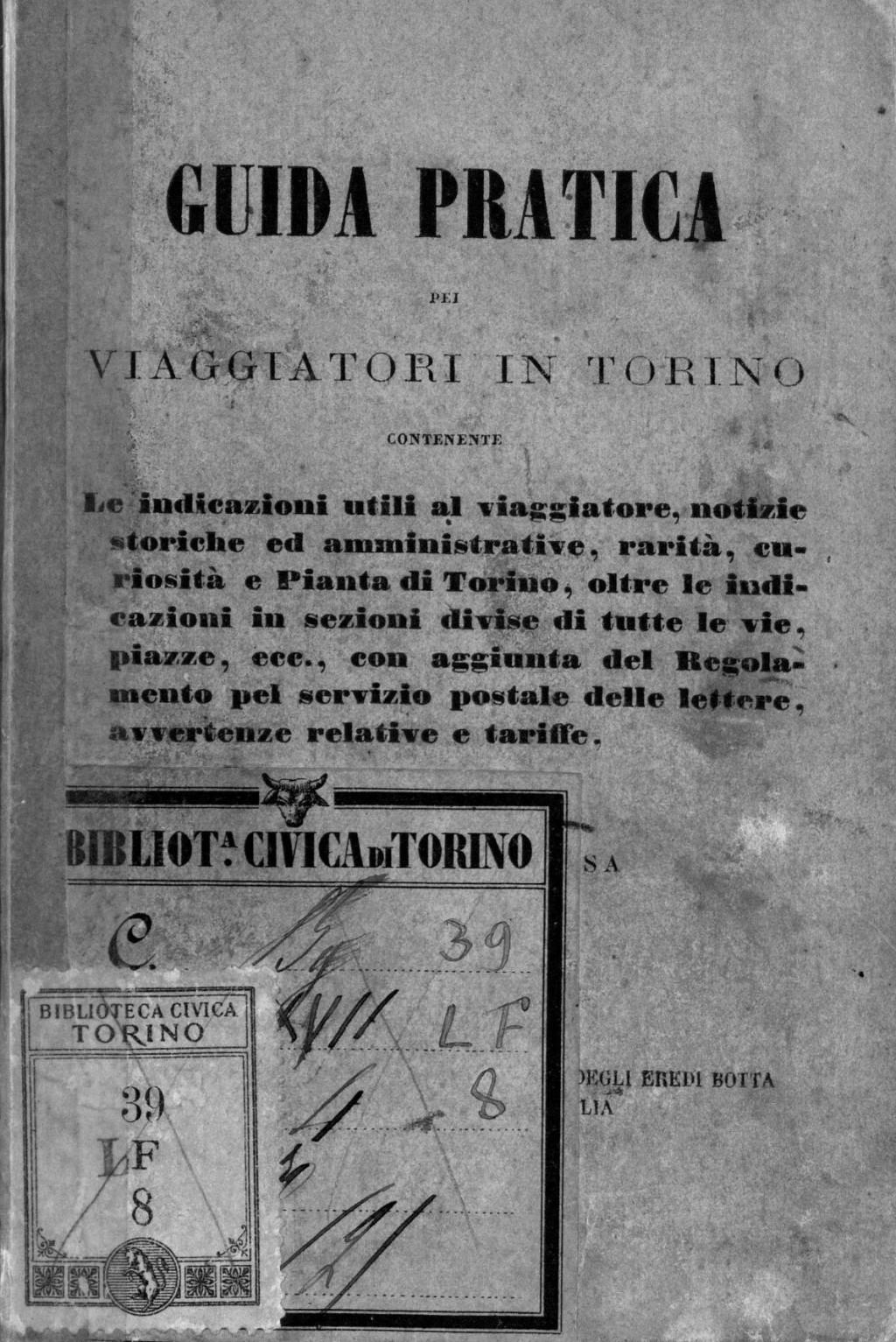 Torino & turismo: nascono nel 1800 le prime guide per i visitatori della città