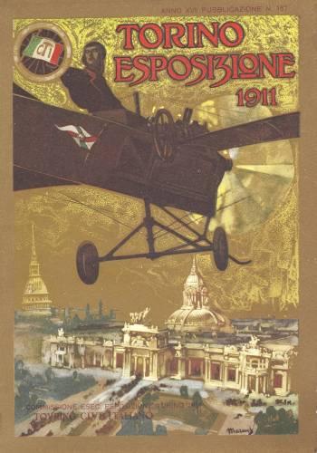 """29 aprile 1911: quando l'Expo era """"made"""" in Torino"""