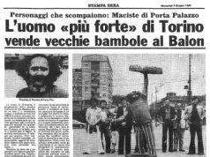 """Maurizio Marletta era """"Maciste"""", il Re di Porta Palazzo"""