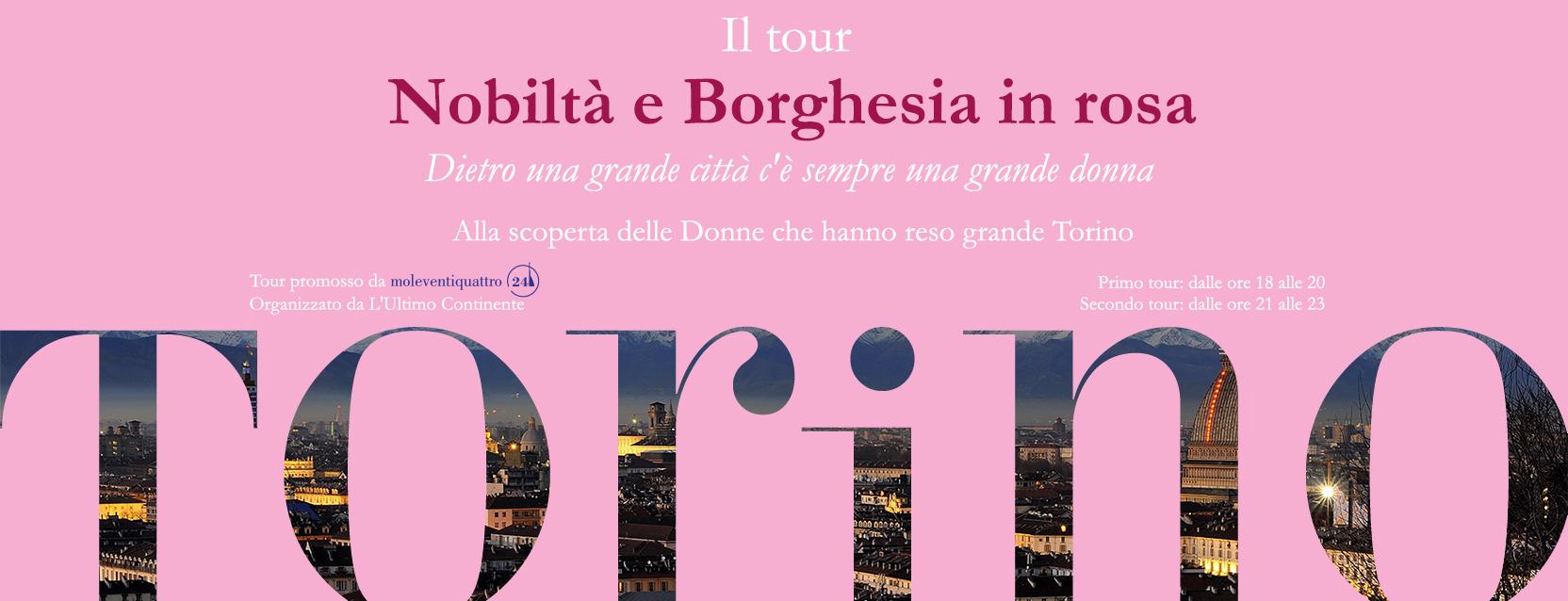 Nobiltà e borghesia in rosa: il primo tour di Mole24 per Torino!
